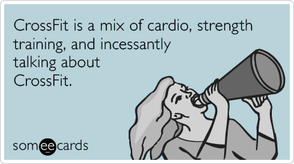 crossfit-exercise-workput-confession-ecards-someecards